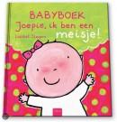 Joepie, ik ben een meisje! (Babyboek met gewatteerde omslag)