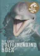 Het grote Dolfijnenkindboek