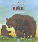 De beer (Wilde dieren in de natuur)