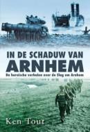 In de schaduw van Arnhem