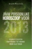 Jouw persoonlijke horoscoop voor 2013