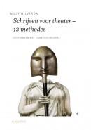 De schrijfbibliotheek Schrijven voor theater - 13 methodes