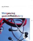 WETGEVING GEZONDHEIDSZORG 2009