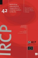 Rethinking international cooperation in criminal matters in the EU