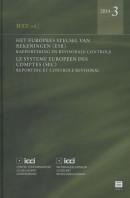 Het Europees Stelsel van Rekeningen (SEC) rapportering en revisorale controle - Le Systeme Europeen des Comptes (SEC) reporting et controle revisoral