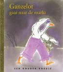 Gouden Boekje - Ganzelot gaat naar de markt.