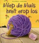 Miep de Muis breit er op los