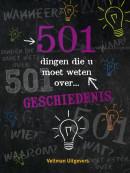 501 dingen die u moet weten over... geschiedenis