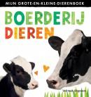 Mijn grote en kleine dierenboek: Boerderijdieren