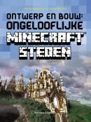 Ontwerp en bouw: ongelooflijke Minecraft® steden