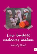 Low budget cadeaus maken