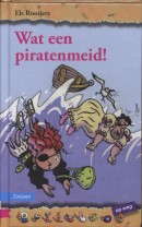 Bolleboos Wat een piratenmeid !