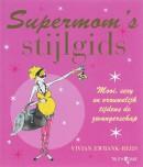 Supermom's stijlgids