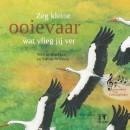 Zeg kleine ooievaar wat vlieg jij ver + CD liedjes - prentenboek dieren lente