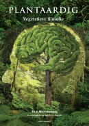Plantaardig - botanie, filosofie & evolutie