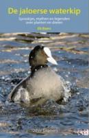 De jaloerse waterkip - natuurgids vogels, planten en dieren sprookjes, mythen en legenden