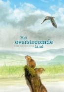 Het overstroomde land - dieren roman kinderen