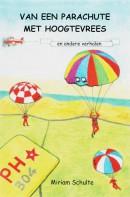 Van een parachute met hoogtevrees en andere verhalen