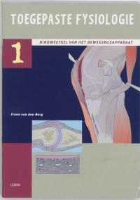 Toegepaste fysiologie 1 Het bindweefsel van het bewegingsapparaat