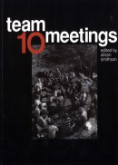 Team 10 meetings