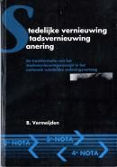 Stedelijke vernieuwing / stadsvernieuwing / Sanering