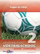 De Nederlandse Voetbalschool 2 Speelwijze conditietraining