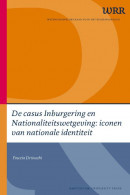 WRR Webpublicaties De casus Inburgering en Nationaliteitswetgeving: iconen van nationale identiteit