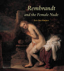 Amsterdamse Gouden Eeuw Reeks Rembrandt and the Female Nude