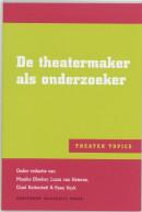 Theater Topics De theatermaker als onderzoeker