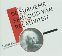 Tiele lezingen De sublieme eenvoud van relativiteit