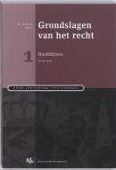 Boom Juridische studieboeken Grondslagen van het recht 1 Hoofdlijnen