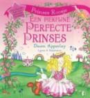 Prinses Roosje: Een Piekfijne Perfecte Prinses