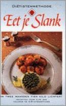 Eet je slank