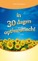 In 30 dagen optimistisch