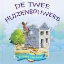 De twee huizenbouwers