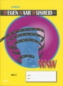 Wegen naar wijsheid 2 Werkboek