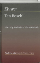 Ten Bosch' viertalig technisch woordenboek Nederlands-Engels-Duits-Frans
