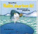 Hallo, daar ben ik. Bundel met 5 verhalen over Pinguïn Pit