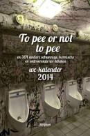 WC Kalender To pee or not to pee