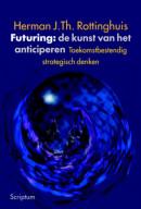 Futuring: de kunst van het anticiperen