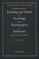 Teaching and tuition of neurology and neurosurgery in indonesia during one century 1850-1950