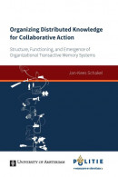 UvA proefschriften Organizing distributed knowledge for collaborative action