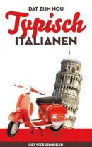 Dat zijn nou typisch Italianen
