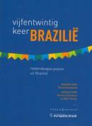 Vijfentwintig keer Brazilië