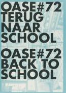 Oase 72 Terug naar school / Back to school