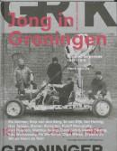 Jong in Groningen