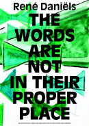 Rene Daniels The words are not in their proper place