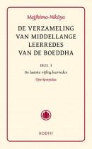 De verzameling van middellange leerredes, deel 3: De laatste vijftig leerredes (Uparipannasa)