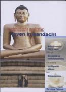 Boeddhistische meditatie: leven in aandacht