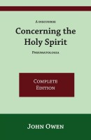 A Discourse Concerning the Holy Spirit (complete edition)